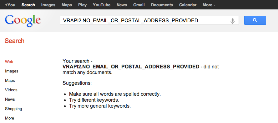 Your search - VRAPI2.NO_EMAIL_OR_POSTAL_ADDRESS_PROVIDED - did not match any documents.
