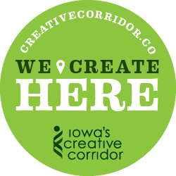 We Create Here - Iowa&#039;s Creative Corridor